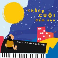 Thằng Cuội (EP) - Vũ Đặng Quốc Việt