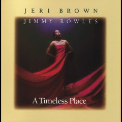 A Timeless Place - Jeri Brown, Jimmy Rowles