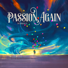 Passion Again (Single) - N'Small