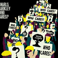 Who Cares? / Gone Daddy Gone - Gnarls Barkley