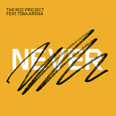 Never - The Roc Project, Tina Arena