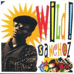 Wild Sanchez - Sanchez