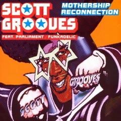 mothership reconnection (remix album) - Scott Grooves