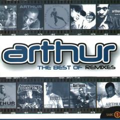 The Best of Remixes - Arthur