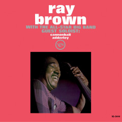 Ray Brown With The All-Star Big Band - Ray Brown With The All-Star Big Band, Cannonball Adderley