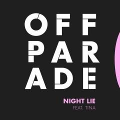 Night Lie - EP - Tina Jittaleela, Off Parade