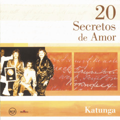 20 Secretos De Amor - Katunga - Katunga