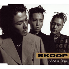 Nice'n Slow - Skoop