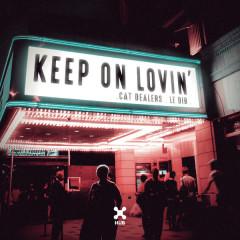 Keep On Lovin' (Single)