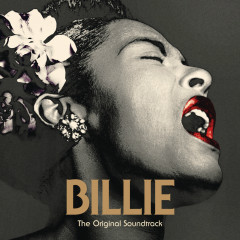 BILLIE: The Original Soundtrack - Billie Holiday, The Sonhouse All Stars