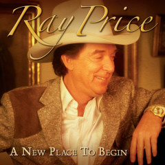 A New Place To Begin - Ray Price