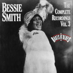 The Complete Recordings, Vol. 3 - Bessie Smith