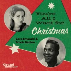 You're All I Want For Christmas - Caro Emerald, Brook Benton