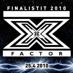 X-Factor Finaali 25.4.2010 - Various Artists