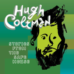 Stories From The Safe House - Hugh Coltman