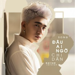 Đâu Ai Ngờ (Ballad Version) (Single)