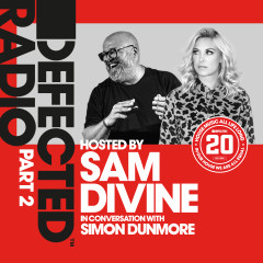 Defected 20: House Music All Life Long, Pt. 2 - Defected Radio