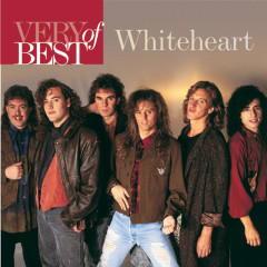 Very Best Of Whiteheart - Whiteheart