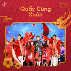 Quẩy Cùng Xuân! - Various Artists