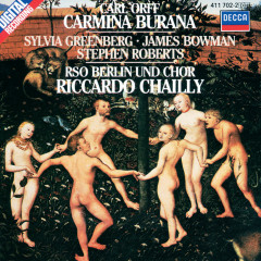 Orff: Carmina Burana - Sylvia Greenberg, James Bowman, Stephen Roberts, Berliner Domchor, Berlin Radio Chorus