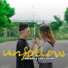 Unfollow (Remix) (Single)