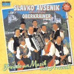 Freude an Musik mit Avsenik - Slavko Avsenik und seine Original Oberkrainer