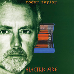Electric Fire - Roger Taylor