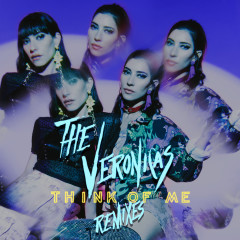 Think of Me (Remixes) - The Veronicas