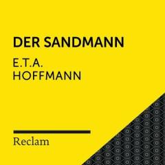 E.T.A. Hoffmann: Der Sandmann (Reclam Hörbuch) - Reclam Hörbücher, Hans Sigl, E.T.A. Hoffmann