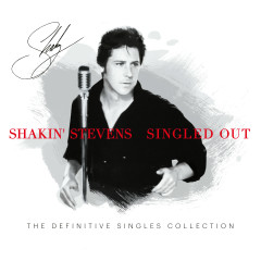 Singled Out - Shakin' Stevens