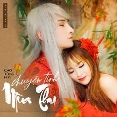 Chuyện Tình Mùa Thu (Single) - Cao Tùng Huy