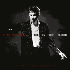 Fire in the Blood: The Definitive Collection - Shakin' Stevens