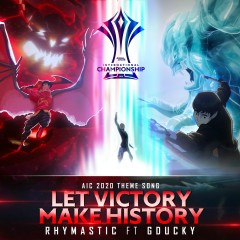Let Victory Make History (Single) - Rhymastic, GDucky