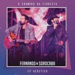 O Chamado da Floresta (EP Acústico) - Fernando & Sorocaba