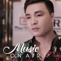 Music On Air #2 (Tình Yêu Lung Linh) - Various Artists