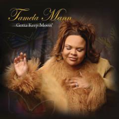 Gotta Keep Movin' - Tamela Mann