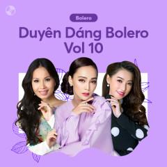 Duyên Dáng Bolero Vol 10