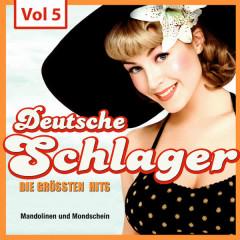 Deutsche Schlager - Die größten Hits, Vol. 5 - Various Artists