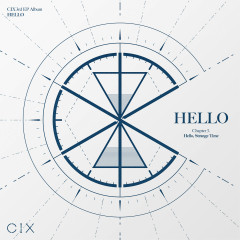 HELLO Chapter 3: Hello, Strange Time - CIX