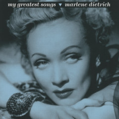 My Greatest Songs - Marlene Dietrich