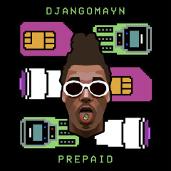 Prepaid - Djangomayn