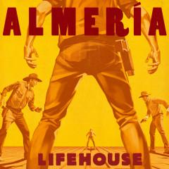 Almeria (Deluxe) - Lifehouse