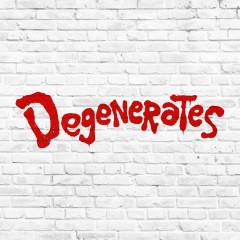 Degenerates