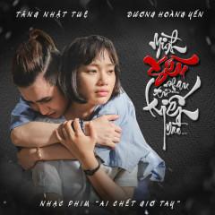 Mình Yêu Nhau Từ Kiếp Nào (Ai Chết Giơ Tay OST) (Single) - Dương Hoàng Yến
