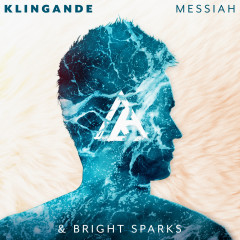 Messiah (The Mixes) - Klingande, Bright Sparks