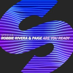 Are You Ready - Robbie Rivera, Paige
