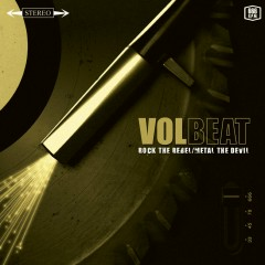 Rock The Rebel / Metal The Devil - Volbeat