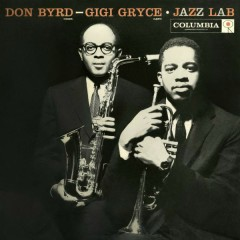Jazz Lab - Don Byrd, Gigi Gryce