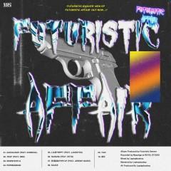 Futuristic Affair - Futuristic Swaver