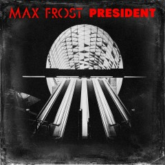 President - Max Frost